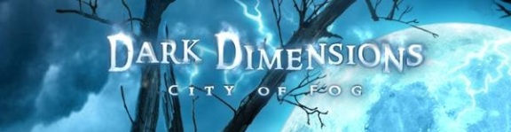 Dark Dimensions - City of Fog Banner