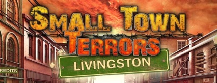 Small Town Terrors Livingston Banner
